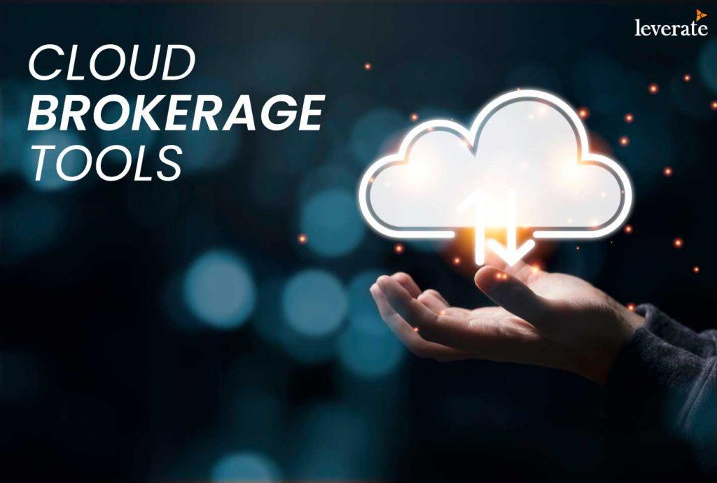 Cloud Brokerage Tools